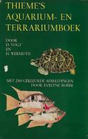 Dieter VOGT & H. WERMUTH - Thieme's Aquarium- En Terrariumboek: Handboek Voor De Vivariumkunde - Practical
