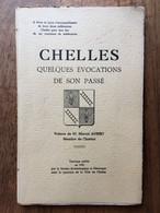 (Seine-et-Marne) Chelles. Quelques évocations De Son Passé, 1959. Un Des 200 Exemplaires Pur Fil. - Ile-de-France