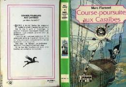 Course-poursuite Aux Caraibes Marc Flament    +++TBE+++ LIVRAISON GRATUITE - Biblioteca Verde