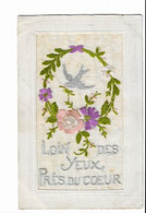 """CPA Brodée """"loin Des Yeux Près Du Coeur""""Fleurs Et Oiseau - Embroidered"""