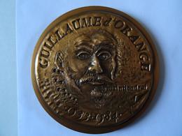 Grande Médaille GUILLAUME D'ORANGE 1533-1584 Signature A Retrouver  1984  76 Mm 195 G Numéro 16/100 TBE - Sin Clasificación