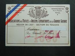 Carte Association Mutilés Anciens Combattants De La Grande Guerre Région De L'Est Section Du Toulois 1930 - Dokumente