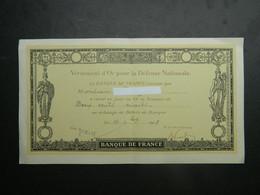 Certificat Versement D'Or Pour La Défense Nationale Banque De France 1918 - Dokumente