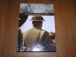 W O I World War I DE EERSTE WERELDOORLOG IN FOTO'S Guerre 14 18 Ieper Ypres België France Belgium Belgique Photographies - Guerre 1914-18