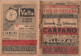 ORARIO REGIONALE 1950 EMILIA TOSCANA POZZO (XF108 - Europe
