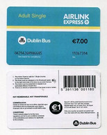 DublinBus Airlink. Express. Adult Single. Ireland / Eire / Irlande. See Both Sides And Details On The Picture - Europa