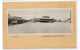 EGYPTE -  ALEXANDRIE, Station De Ramleh - Animée (W178) - Alejandría