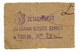 1914- 1918 // P.O.W. // Bon De Prisonnier De Guerre // TOULON // Détachement Des Grands Blessés Serbes - Buoni & Necessità