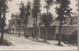 LE MANS - LA PRISON MILITAIRE - Le Mans