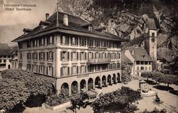 78329- Interlaken Unterseen Hotel Stadthaus Kanton Bern Um 1920 - BE Berne