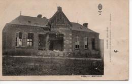 MARQUIVILLERS - LA MAIRIE - GUERRE 1914-1916 - Other Municipalities