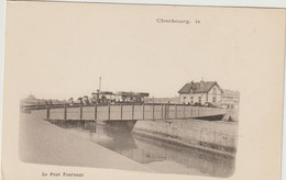 CPA  50  CHERBOURG  LE PONT TOURNANT  1900 - Cherbourg