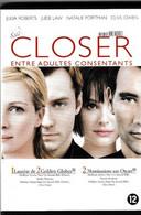 Closer Entre Adultes Consentants ROMANCE DRAME - Unclassified