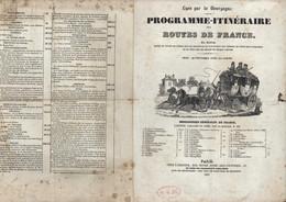 Programme Itinéraire Des Routes De France Lyon Par La Bourgogne Carte Routière 1835 Diligences Messagerie Voiture - Wegenkaarten