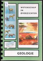 (360) Geologie - Wetenschap In Overzichten - 1973 - Encyclopedia