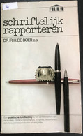 (363) Schrifetlijk Rapporteren - Dr. Ir. H. De Boer E.a. - 1972 - 407p - Practical