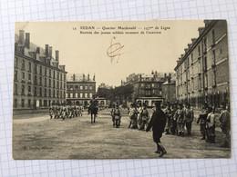 SEDAN - Quartier Macdonald-Rentrée Ds Jeunes Soldats Revenant De L'exercice - Sedan