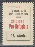 Viñeta Sello Ayuntamiento  MARTORELLES De BAIX (Barcelona) 10 Cts, PRO REFUGIATS, Guerra Civil  * - Viñetas De La Guerra Civil