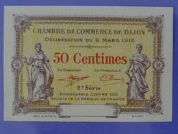 Billet NEUF De 50 Centimes 2ème Série (2) Chambre De Commerce De DIJON (Côte D'Or) Imprimeur Gérin à Dijon - Cámara De Comercio