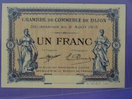 Billet NEUF De 1F UN FRANC Chambre De Commerce De DIJON (Côte D'Or) Imprimeur Gérin à Dijon - Cámara De Comercio