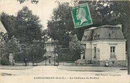 2 CPA 91 Essonne Longjumeau Le Chateau De Saint St Eloi Entrée Grille + Chateau - Longjumeau