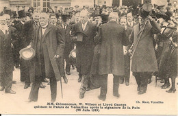 VERSAILLES : MM.Clémenceau,W.Wilson,après La Signature De La Paix,28 Juin 1919 - Guerra 1914-18