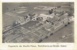 J115 - 38 - PONTCHARRA-SUR-BRÉDA - Isère - PAPETERIE DE VIEUX MOULIN - Pontcharra