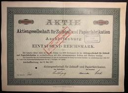 AKTIE Nr.12145 Zellstoff- Und Papierfabrikation A.G. Aschaffenburg RM1000 / GM 300,- Aschaffenburg 12. Mai 1917 - W - Z