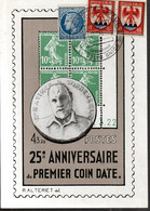 CARTE POSTALE FRANCE 1947 - 25E ANNIVERSAIRE DU PREMIER COIN DATE - - Treinen