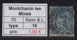 Montchanin Les Mines - Saone Et Loire - Type Sage - 1877-1920: Semi-moderne Periode