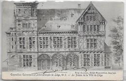 [ LIE 4 ]  Liège  --   (  127   )    Expo Universelle De 1905 - Palais De La Ville De Liège - Liège