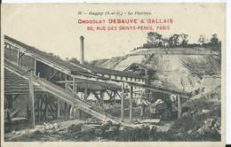 GAGNY - La Platrière - Collection Chocolat DEBAUVE & GALLAIS - Gagny