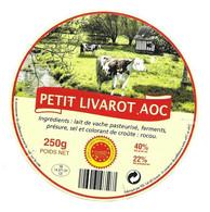 ETIQUETTE De FROMAGE.. Petit LIVAROT AOC .. FDL à LIVAROT (Calvados 14).. - Käse