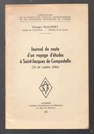 Journal De Route D'un Voyage D'études à Saint Jacques De Compostelle 1966 (M1138) - Reizen