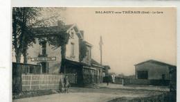 60 - Balagny Saint Epin : La Gare - Sonstige Gemeinden