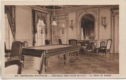 28 Orphelins D'Auteuil Châteaux De VAUX - La Salle De Billard - Andere Gemeenten
