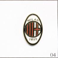 Pin's Sport - Football / Club De Milan. Estampillé Chris. EGF. T736-04 - Football
