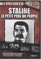STALINE - Le Petit Père Du Peuple - Durée : 50 Min. - Français - Geschiedenis