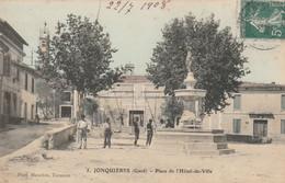 Jonquières (Gard) - Place De L'Hôtel De Ville - Sonstige Gemeinden
