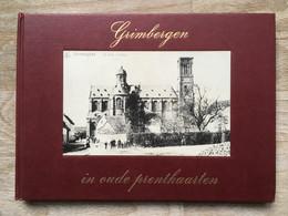 GRIMBERGEN In Oude Prentkaarten - 1973 - Dan Dubois En Jacques Lemercier - Vilvoorde - Molen - Grimbergen