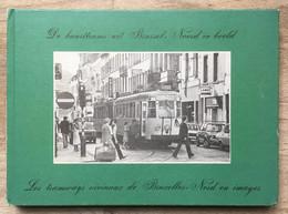 De Buurttrams Uit Brussel-Noord In Beeld - Les Tramways Vicinaux De Bruxelles-Nord En Images - 1980 - Bahnwesen & Tramways