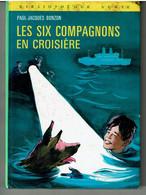 LES SIX COMPAGNONS EN CROISIERE De Paul Jacques BONZON - Illustrations De Maurice PAULIN - Biblioteca Verde