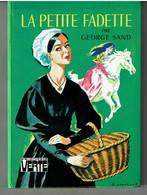 LA PETITE FADETTE  Par Georges SAND  - Illustrations D' Albert CHAZELLE - Biblioteca Verde