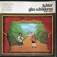 (366) Achter Glas Schilderen - Fride Wirtl - 47p - 1981 - Practical