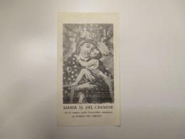 MARIA SS.DEL CARMINE Che Si Venera Parrocchia Omonima TORRE DEL GRECO - Devotion Images