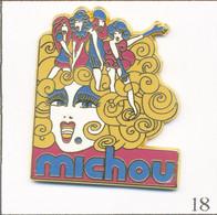 """Pin's Spectacle - Cabaret Transformiste """"Michou"""" à Paris (75018). Estampillé Plessis. Zamac. T743-18 - Non Classificati"""