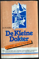 (367) De Kleine Dokter - A. Vogel - 1990 - 410p - Practical