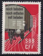 Vignette - Pèostfrisch/**/MNH - Rasch Beladen Rasch Entladen Voll Beladen SBB-CFF - Ferrocarril