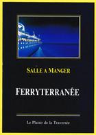 Menu De La Classe Cabine à Bord Du Liberté - SNCM FERRYTERRANÉE - Déjeuner - Saint Antoine - Dimanche 5 Juillet 1992 - Menükarten