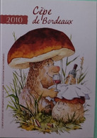 Petit Calendrier De Poche Humoristique   2010 Champignon Humanisé Cèpe De Bordeaux - Klein Formaat: 2001-...